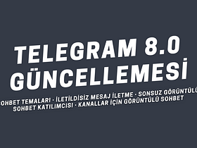 Telegram 8.0 Güncellemesi ile birlikte bizlere neler vaat ediyor? Telegram 8.0 Güncellemesinin özellikleri neler, ne zaman yayınlanacak?