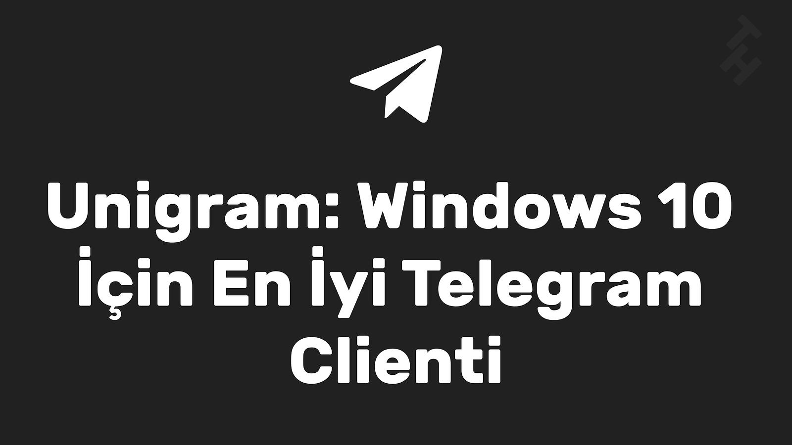 Unigram Windows 10 Telegram