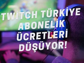 Twitch, Türkiye için yayıncılara abone olma ücretini düşüreceğini açıkladı. Twitch, artık yerel fiyatlandırma programına sahip.