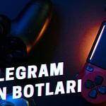 Telegram Oyun Botları