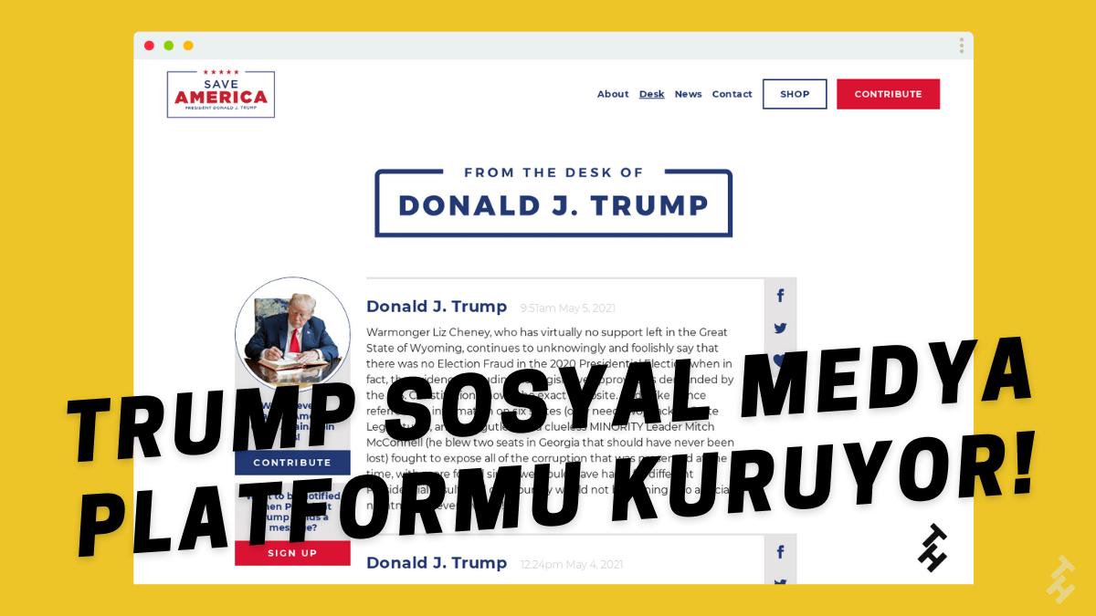 Donald Trump, son yaşanan olaylardan sonra kendi sosyal medyasını kuracağını açıklamıştı. Trump, Twitter rakibi kendi sosyal medyasını kurdu!